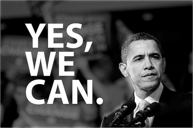 Yes, we can - Obama 2008